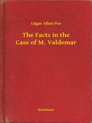 The Facts in the Case of M. Valdemar by Edgar Allan Poe english easy ready beginners